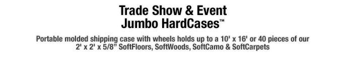 Portable molded shipping case with wheels holds up to a 10' x 16' or 40 pieces of our 2' x 2' x 5/8? SoftFloors, SoftWoods, SoftCamo & SoftCarpets